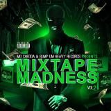 Mo Chedda Records - Mixtape Madness Vol.2 Cover Art