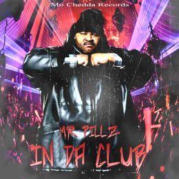 Mo Chedda Records - IN DA CLUB Cover Art