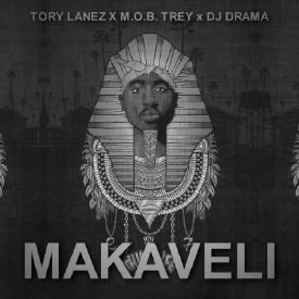 Tory Lanez Makaveli Remix FEAT. M.O.B. Trey & DJ Drama