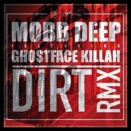 Mobb Deep - Dirt (Remix) Cover Art
