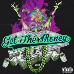 MoBo The Great - Get The Money Prod. DJ L Cover Art