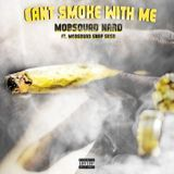 MobSquadNard - Can't Smoke With Me Cover Art