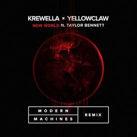 New World ( Modern Machines Remix)