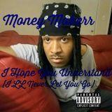 Money Makerr - I Hope Understand(I.LL Never Let U Go) Cover Art