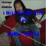 Money Makerr - I Miss Being With You Cover Art