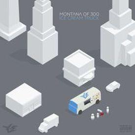 Montana Of 300v - Ice Cream Truck (Official Audio)