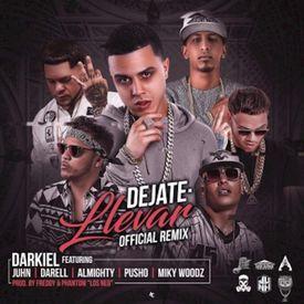 Déjate Llevar (Official Remix)