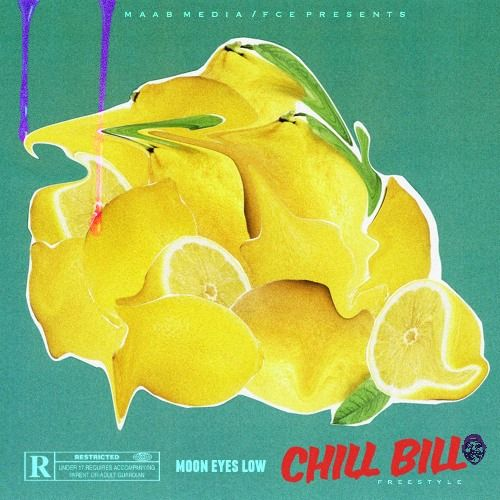"Moon Eyes Low - ""Chill Bill (Freestyle)"" - Download 