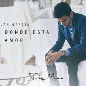 En Donde Esta Tu Amor - Virlan García (edit deej moore)