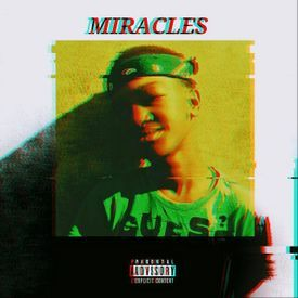 Miracles(Produced by Dj Mercy and Dj Wong)