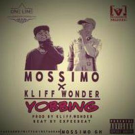 Mossimo -  Yobbing x Kliff Wonder (Prod. By ExpeeBeatz)