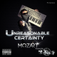 UNREASONABLE CERTAINTY THE MIXTAPE HOSTED BY NICK NACK
