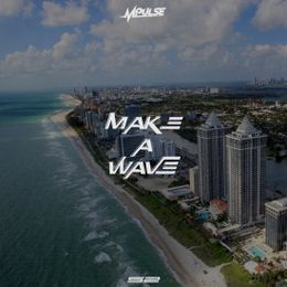 Mpulse - Make A Wave Cover Art