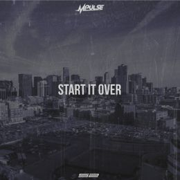 Mpulse - Start It Over Cover Art