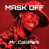 Mr. ColliPark - MASK OFF - MR. COLLIPARK REMIX Cover Art