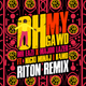 Oh My Gawd Riton Remix