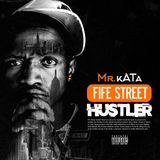 Mr Kata - Fife Street Hustler Cover Art