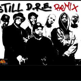 { Still Dre }  Remix