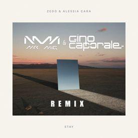 """Stay"" (Mr. Mig & Gino Remix)"