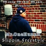 Mr.One00 - Slippin Freestyle Cover Art