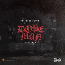 Dufflebag Duffie - Dope Man