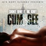 MsRivercity - Shonte Renee Ft. Big Korey - Cum and See Cover Art