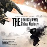 MT MotherlandBoy - The American Dream, The African Nightmare Cover Art