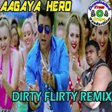 "Mudgee Production - Aagaya Hero | Xclusive ""Dirty Flirty Remix"" | (ft.Mika Singh) Cover Art"