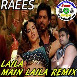 "Mudgee Production - Raees | Xclusive ""Laila Main Laila Remix"" | (ft.Pawni Pandey) Cover Art"