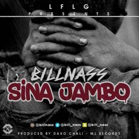 Billnass - Sina Jambo|Mullastar.com