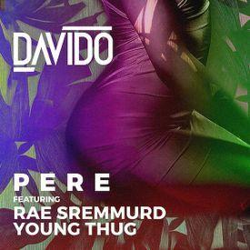 Davido ft Rae Sremmurd & Young Thug - Pere|Mullastar