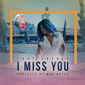 Lady Jaydee - I Miss You|Mullastar.com