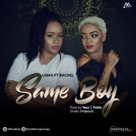 Linah Ft Rachel - Same Boy|Mullastar