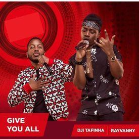 Rayvanny & Dji Tafinha - Give You All|Mullastar.com