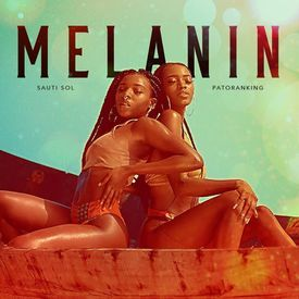 Sauti Sol ft Patoranking - Melanin|Mullastar