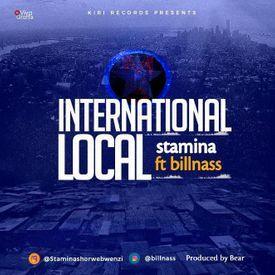 Stamina Ft. Bill Nass - International LocalMullastar.com