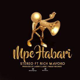 Stereo ft Rich Mavoko - Mpe Habari|Mullastar.com