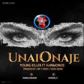 Young Killer ft Harmonize - Unaionaje|Mullastar.com