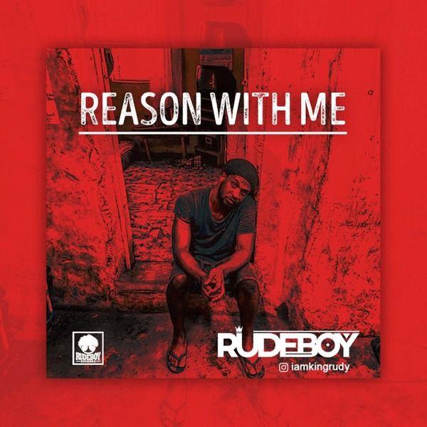 Rudeboy (P Square) - Reason With Me|Mullastar