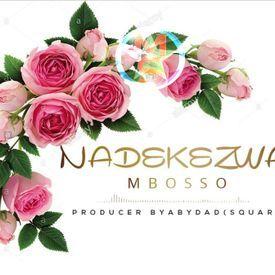 Mbosso - Nadekezwa|Mullastar