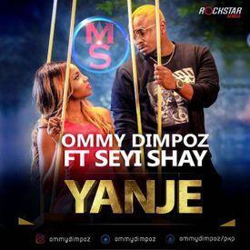 Ommy Dimpoz Ft Seyi Shay - Yanje|Mullastar