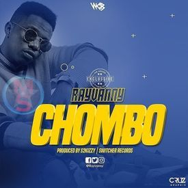 Rayvanny - Chombo|Mullastar