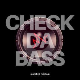 Check Da Bass