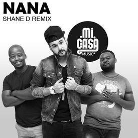 Nana (Shane D Remix)