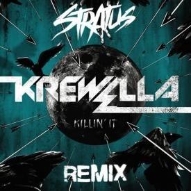 Killin It [Stratus Remix]