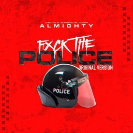 Fxck the Police (Official Version)