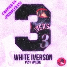 Post Malone - White Iverson ( Chopped by. Masque Mane )