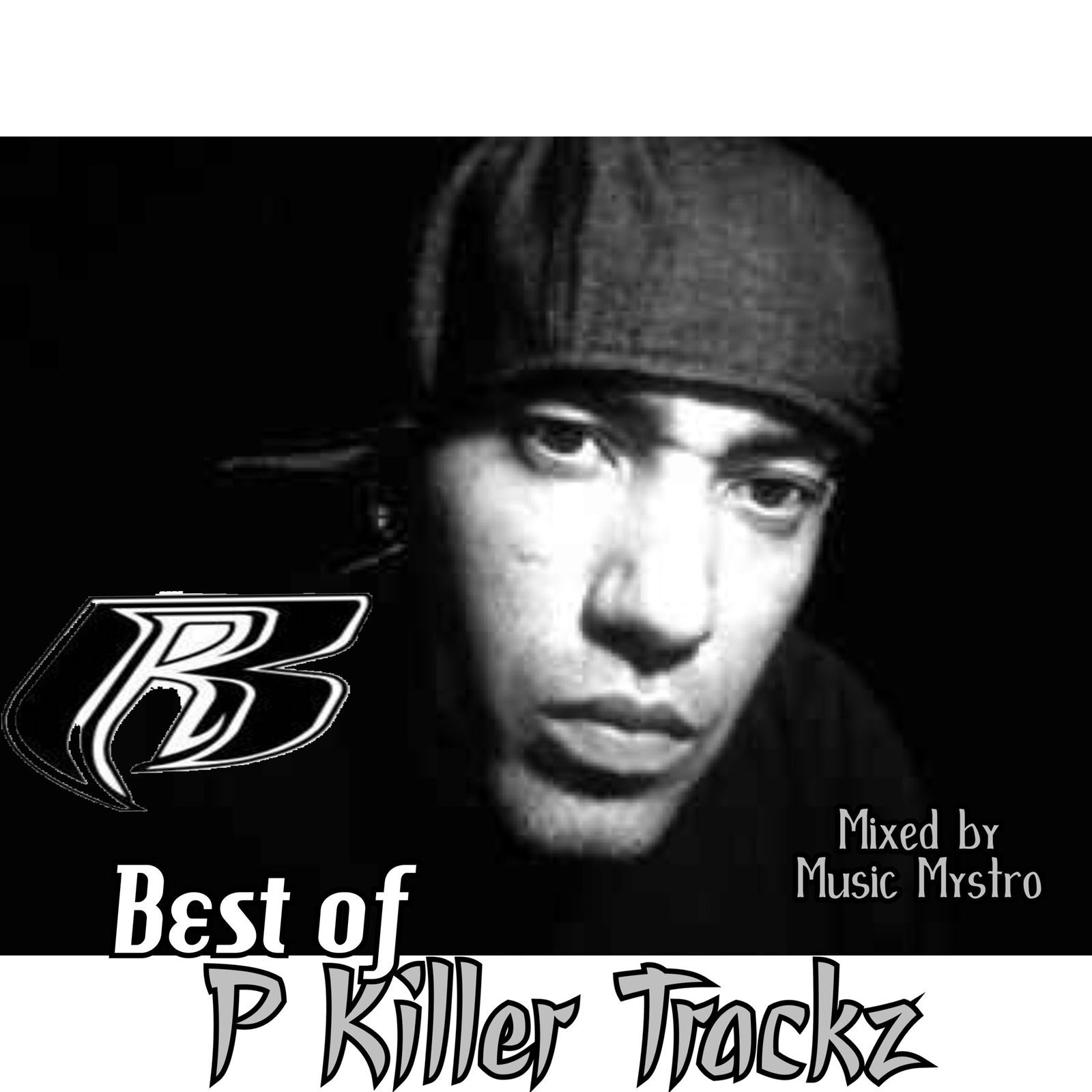 Best Of Ruff Ryders Super Producer P Killer Trackz by P Killer