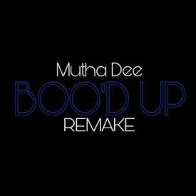 Boo'd Up (Remake)