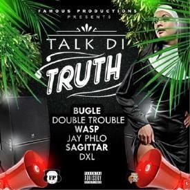 Bugle Turn Yuh Back (Talk Di Truth Riddim) 2015